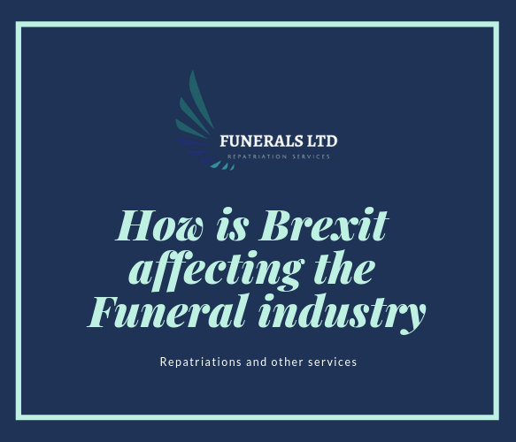 How is Brexit affecting the Funeral industry